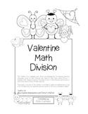 """""""Valentine Math"""" Division - Common Core - Division Fun! (black line version)"""