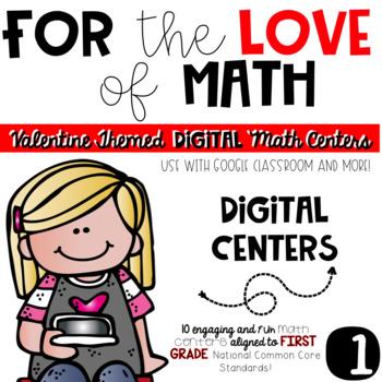 Valentine Math-FIRST Grade DIGITAL Math Centers