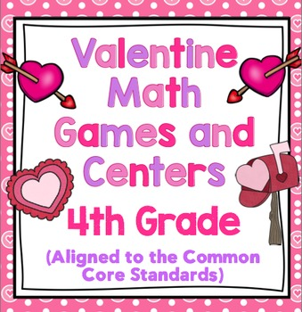Valentine's Day Math - 4th Grade