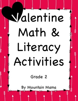 2nd Grade Valentine Math & Literacy Activities & Worksheets for February