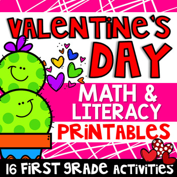 Valentine Math & Literacy Printables (1st Grade)