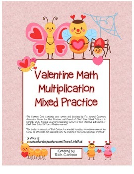 """Valentine Math"" Mixed Multiplication - Common Core - Fun! (black line & color)"