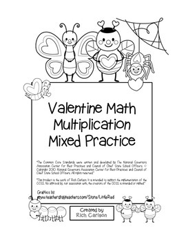 """Valentine Math"" Mixed Multiplication - Common Core - Fun! (black line version)"
