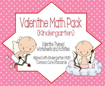 Valentine Math Pack for Kindergarten - Aligned with Common Core