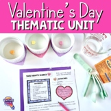Valentines Unit: Math, Science, Writing, Reading, Art & Character Building