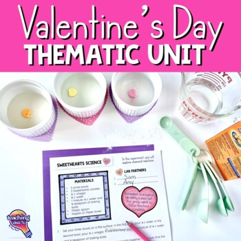 Valentines Unit: Math, Science, Writing, Reading, Art & Ch