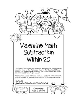 """Valentine Math"" Subtraction Within 20 - Common Core - Fun! (black line version)"