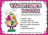 Valentine Math- Using Conversation Candy Hearts