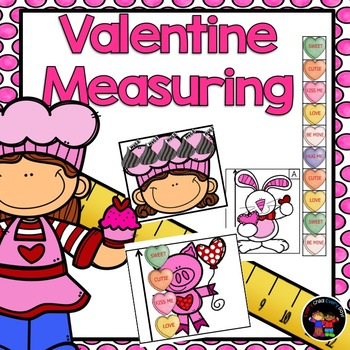 Valentine Measuring (with Conversation Hearts & Hugs & Kisses)