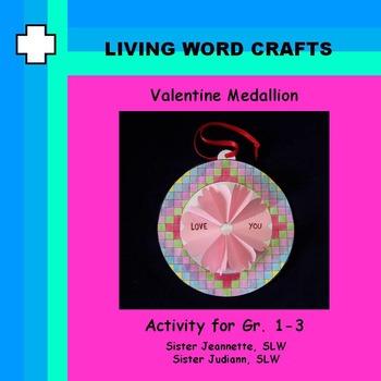 Valentine Medallion 3D craft project for Gr. 1-3