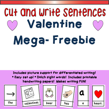 Valentine Mega-Freebie:  Cut and Write Sentences!