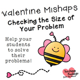 Valentine Mishap - Checking the Size of Your Problems