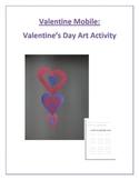 Valentine Mobile: Valentine's Day Art Activity