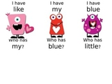 Valentine Monster I have...who has?