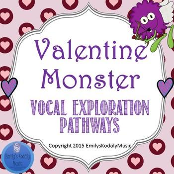 Valentine Monster Themed Vocal Exploration Pathways