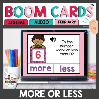More or Less Than 10 Boom Cards Valentine Themed
