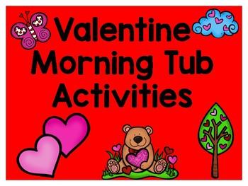 Valentine Morning Tub Activities