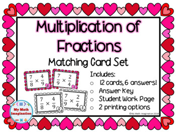 Valentine Multiplication of Fractions Matching Card Set