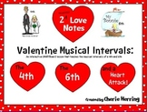 Valentine Musical Intervals: The 4th, The 6th, and a Heart Attack