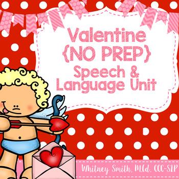 Valentine {No Prep} Speech & Language Unit