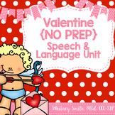 Valentine No Prep Speech & Language Unit