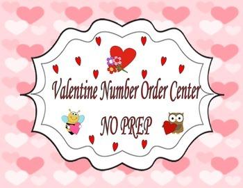 Valentine Number Order Math Center ~ Easy Print & Go