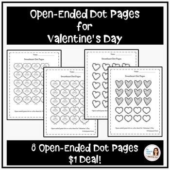 Valentine Open Ended Coloring or Dot Pages