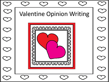Valentine Opinion Writing