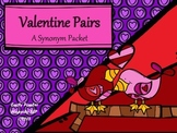 Valentine Pairs- A Synonym Packet for Secondary Students