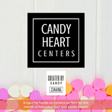 Candy Heart Centers {Just Add Conversation Hearts!}