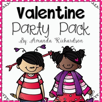 Valentine's Day Party: Games, Crafts, Notes, and More!