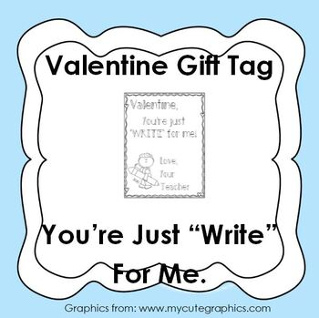 Valentine Pencil Gift Tag * You're Just Write For Me * valentines day