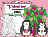 Valentine Penguin 3 Digit Addition & Subtraction with Regr
