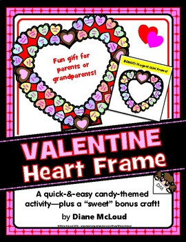 Valentine Photo Frame Craft Activity—Quick & Easy! With BONUS!