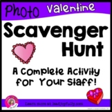 Valentine Photo Scavenger Hunt for Staff: (Staff Activity Principals/Leaders)