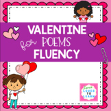 Valentine Poems for FLUENCY