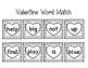 Valentine Pre-primer Words Match