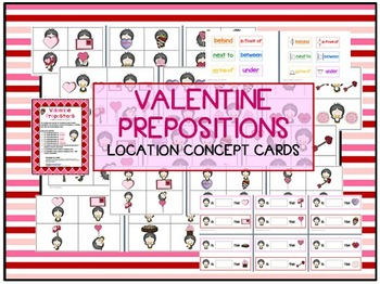 Valentine Prepositions - 72 Location / basic concepts cards for Speech therapy