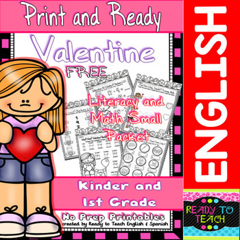 Valentine - Print and Ready - FREE Literacy and Math Small Packet - K/1st Grade
