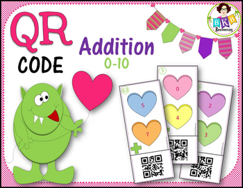 Valentine QR Code Addition Cards 1-10 ● Math Centers ● Addition