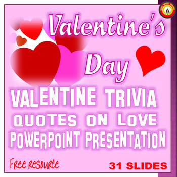 valentine s day quotes on love and valentine trivia powerpoint