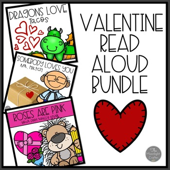 Valentine Read Aloud Bundle