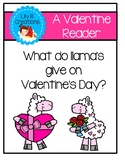 Valentine Reader - What do llama's give on Valentine's Day?