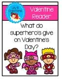 Valentine Reader - What Do Superhero's Give On Valentine's Day?