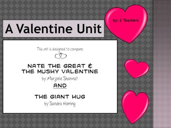 Valentine Reading Unit Nate the Great and the Mushy Val with The Giant Hug
