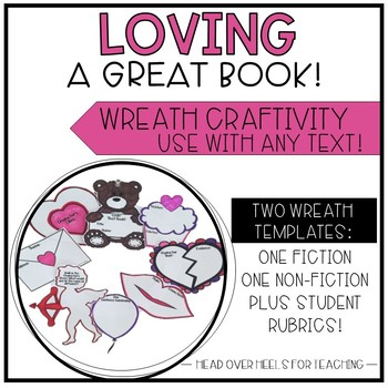 Valentine Reading Wreath Craftivity {Use with any fiction