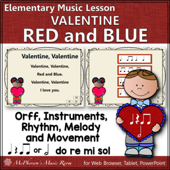 Valentine, Red and Blue: Orff, Rhythm, Melody, Instruments and More
