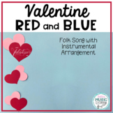 Valentine, Red and Blue - Valentine's Day Song with Orff Accompaniment