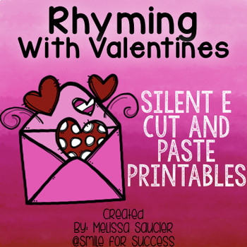 Valentine Rhymes  {Silent E Worksheets}