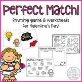 Valentine Rhyming Game & Worksheets {Perfect Match}
